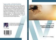 Bookcover of Supersanität und Gehirnfunktion