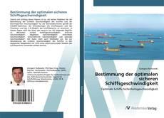 Borítókép a  Bestimmung der optimalen sicheren Schiffsgeschwindigkeit - hoz