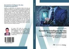 Capa do livro de Künstliche Intelligenz für das Projektmanagement