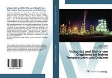 Capa do livro de Viskosität und Dichte von Olephinen bei hohen Temperaturen und Drücken