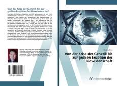 Couverture de Von der Krise der Genetik bis zur großen Eruption der Biowissenschaft