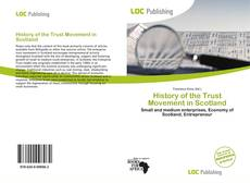 Bookcover of History of the Trust Movement in Scotland