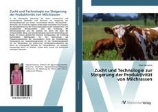 Обложка Zucht und Technologie zur Steigerung der Produktivität von Milchrassen
