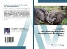 Обложка Hedonische symbiotische Tretmühle - Die Biologie des Glücks