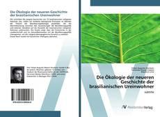 Обложка Die Ökologie der neueren Geschichte der brasilianischen Ureinwohner