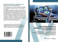 Copertina di Zusammenarbeit von Robotern und Menschen in Krankenhäusern