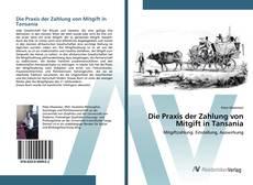 Bookcover of Die Praxis der Zahlung von Mitgift in Tansania