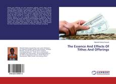The Essence And Effects Of Tithes And Offerings kitap kapağı