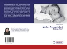 Mother Preterm Infant Interaction的封面