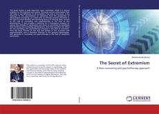 Bookcover of The Secret of Extremism