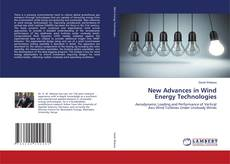Bookcover of New Advances in Wind Energy Technologies