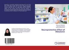 Buchcover von Neuroprotective Effect of Melatonin