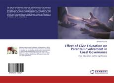 Bookcover of Effect of Civic Education on Parental Involvement in Local Governance