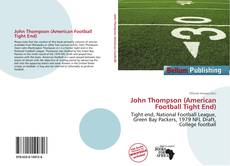 John Thompson (American Football Tight End) kitap kapağı