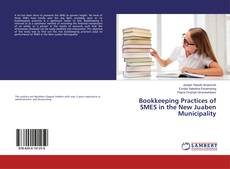 Bookcover of Bookkeeping Practices of SMES in the New Juaben Municipality