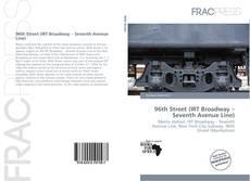Buchcover von 96th Street (IRT Broadway – Seventh Avenue Line)