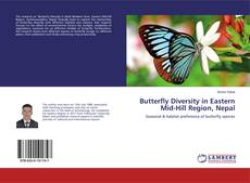 Bookcover of Butterfly Diversity in Eastern Mid-Hill Region, Nepal
