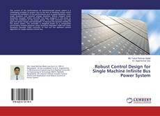 Copertina di Robust Control Design for Single Machine Infinite Bus Power System