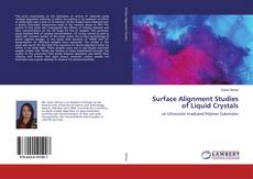 Bookcover of Surface Alignment Studies of Liquid Crystals