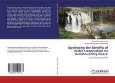 Copertina di Optimizing the Benefits of Water Cooperation on Transboundary Rivers: