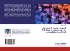 Capa do livro de Rare earth metals doped ZnO Np's prepared by co–precipitation method