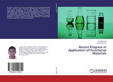 Bookcover of Recent Progress in Application of Functional Materials