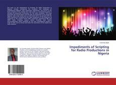 Impediments of Scripting for Radio Productions in Nigeria kitap kapağı