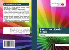 Bookcover of La construcción del espejo