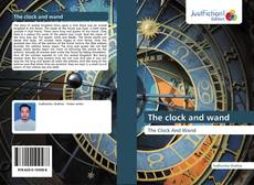 Copertina di The clock and wand