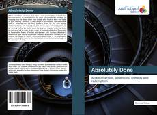 Bookcover of Absolutely Done