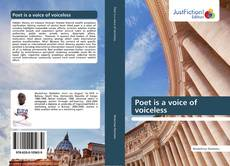 Bookcover of Poet is a voice of voiceless