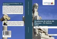 Couverture de Academia de Letras de Biguaçu - Os Quinze Anos