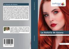 Обложка La historia de tiziana