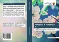 Обложка Parábola in Aeternum II