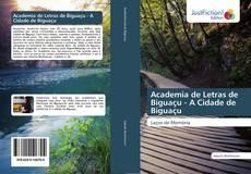 Couverture de Academia de Letras de Biguaçu - A Cidade de Biguaçu