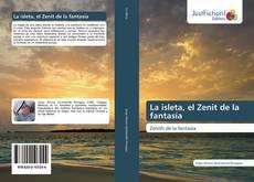 Bookcover of La isleta, el Zenit de la fantasía