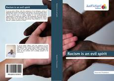 Bookcover of Racism is an evil spirit