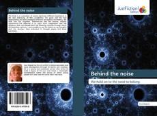 Behind the noise kitap kapağı