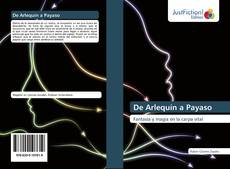 Bookcover of De Arlequín a Payaso