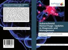 Обложка Subarachnoid Hemorrhage: Updates in Diagnosis and Management