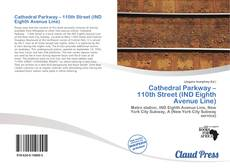 Bookcover of Cathedral Parkway – 110th Street (IND Eighth Avenue Line)