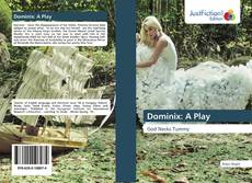 Bookcover of Dominix: A Play