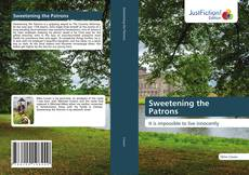 Bookcover of Sweetening the Patrons