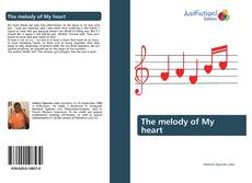 Bookcover of The melody of My heart