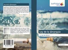 Ley de la @narquía kitap kapağı