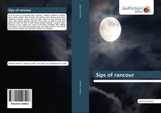 Bookcover of Sips of rancour