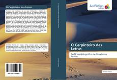 Bookcover of O Carpinteiro das Letras