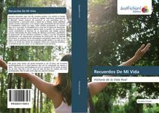 Bookcover of Recuerdos De Mi Vida