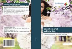 Sacrifice and satisfaction kitap kapağı