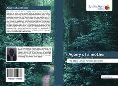 Bookcover of Agony of a mother